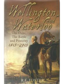 Wellington and Waterloo - Monumental Oversights 1815-2015: Fundraising Event